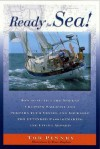 Ready for Sea!: How to Outfit the Modern Cruising Sailboat and Prepare Your Vessel and Yourself for Extended Passage-Making and Living Aboard - Tor Pinney, Bruce Bingham