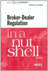 Broker-Dealer Regulation in a Nutshell, 2d (Nutshell Series) (In a Nutshell (West Publishing)) - Thomas Lee Hazen