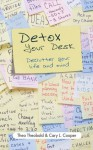 Detox Your Desk: Declutter Your Life and Mind - Theo Theobald, Cary L. Cooper