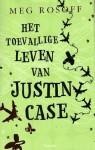 Het toevallige leven van Justin Case - Meg Rosoff, Jenny de Jonge
