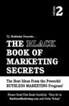 The Black Book of Marketing Secrets, Vol. 2 - T.J. Rohleder