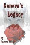 Geneva's Legacy - Payton Lee