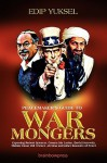 Peacemaker's Guide to Warmongers: Exposing Robert Spencer, David Horowitz, and Other Enemies of Peace - Edip Yüksel