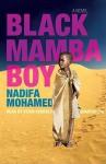 Black Mamba Boy - Nadifa Mohamed, Kevin Kenerly