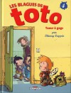 Les Blagues De Toto, Tome 4 (French Edition) - Thierry Coppée