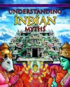 Understanding Indian Myths - Colin Hynson