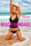 Beach Bondage - Ellie Saxx