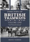 The Directory of British Tramways. Vol. 1, Southern England - Keith Turner