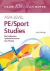 AS/A-level PE/Sports Studies - Carl Atherton, Sue Young, Symond Burrows