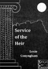 Service of the Heir - Lexie Conyngham