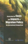 Assessing the Costs and Impacts of Migration Policy: An International Comparison - Solon Ardittis