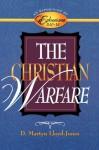 Christian Warfare: An Exposition of Ephesians 6:10-13 - D. Martyn Lloyd-Jones