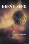 Nerve Zero - Justin Robinson