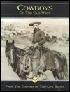 Cowboys of the Old West - William Forbis