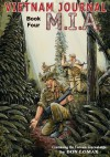 Vietnam Journal Book Four: M.I.A. - Don Lomax
