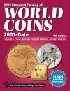 2013 Standard Catalog of World Coins 2001 to Date - George S. Cuhaj, Thomas Michael, Cuhaj