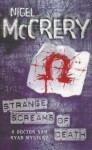 Strange Screams of Death - Nigel McCrery