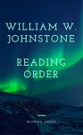 WILLIAM W. JOHNSTONE: READING ORDER AND CHECKLIST - Peter Starke