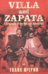 Villa And Zapata: A Biography of the Mexican Revolution - Frank McLynn