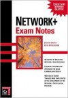 Network+ Exam Notes - David Groth, Ben Bergersen