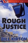 Rough Justice (A Jack Carston Mystery) - Bill Kirton