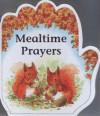 Mealtime Prayers (Little Prayers Series) - Alan Parry, Linda Parry