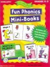 Ready-To-Go Reproducibles: Fun Phonics Mini Books (Grades K-2) - Linda Ward Beech
