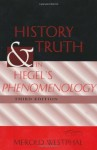 History and Truth in Hegel's Phenomenology, Third Edition - Merold Westphal