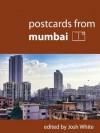 Postcards From Mumbai - Josh White