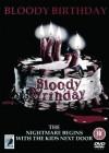 Bloody Birthday [DVD] - Lori Lethin, Melinda Cordell, Stephen L. Posey, Ed Hunt, Daniel H. Blatt, Gerald T. Olson, Max Rosenberg, Steven R. McGlothen, Barry Pearson