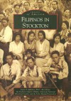 Filipinos in Stockton - Dawn B. Mabalon