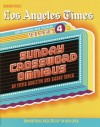 Los Angeles Times Sunday Crossword Omnibus, Volume 4 - Sylvia Bursztyn, Barry Tunick