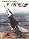 General Dynamics F-16 Fighting Falcon, second edition - William D. Siuru, William G. Holder