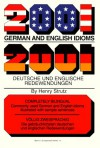 2001 German and English Idioms - Henry Strutz, Strutz