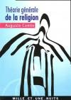 Théorie générale de la religion, ou, Théorie positive de l'unité humaine - Auguste Comte