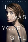 If I Was Your Girl - Meredith Russo