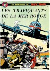 Les Aventures De Buck Danny 7: Les Trafiquants De La Mer Rouge - Jean-Michel Charlier, Victor Hubinon