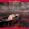 When Maidens Mourn - C.S. Harris, Davina Porter