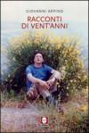 Racconti di vent'anni - Giovanni Arpino