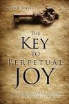The Key to Perpetual Joy - Glenn Davis