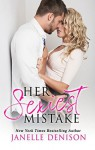Her Sexiest Mistake (The Sexiest Series Book 1) - Janelle Denison