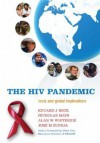 The HIV Pandemic: Local and Global Implications - Eduard J. Beck, Nicholas Mays, Alan W. Whiteside