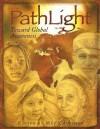 Pathlight: Toward Global Awareness - Meg Crossman