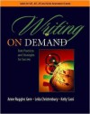 Writing on Demand: Best Practices and Strategies for Success - Anne Ruggles Gere, Leila Christenbury, Kelly Sassi