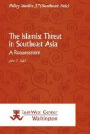 The Islamist Threat in Southeast Asia: A Reassessment - John T. Sidel
