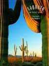 Saguaro: The Desert Giant - Anna Humphreys, Susan Lowell