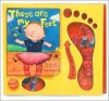 These Are My Feet [With Magnetic Feet] - Moira Butterfield