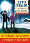 Un Extrao En La Nieve. Spanish by Rosa Mara Martn - Lynne Benton, Ollie Cuthbertson