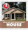How Did They Build That? House - Nancy Robinson Masters