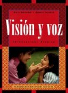 Visin y Voz: Introductory Spanish - Vicki Galloway, Angela Labarca